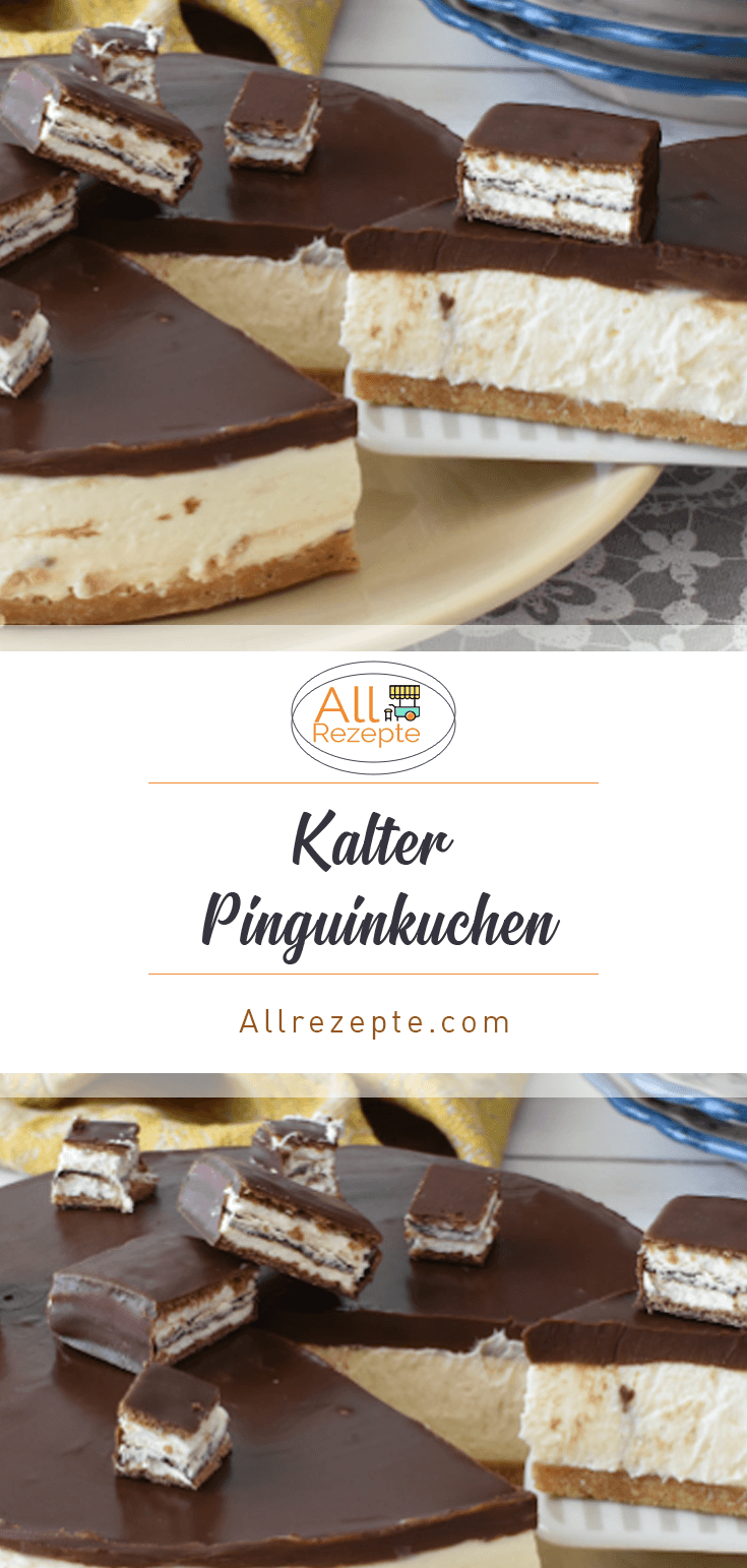 Photo of Kalter Pinguinkuchen – Alle Rezepte