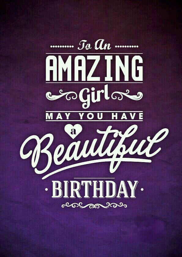 To an AMAZING woman, may you have a BEAUTIFUL Birthday ...