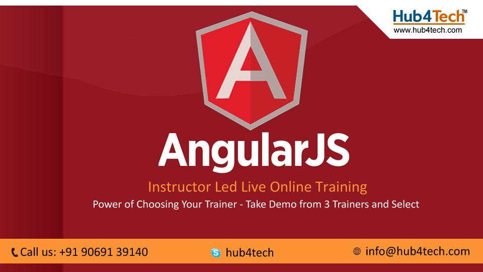 AngularJS Online Training provided by Hub4Tech from corporate ...