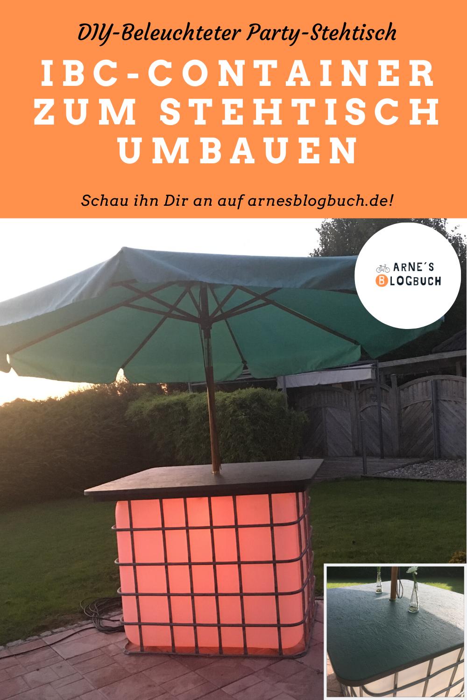 Ibc Container Zum Stehtisch Umbauen In 2020 Outdoor Dekorationen Stehtisch Stehtisch Selber Bauen
