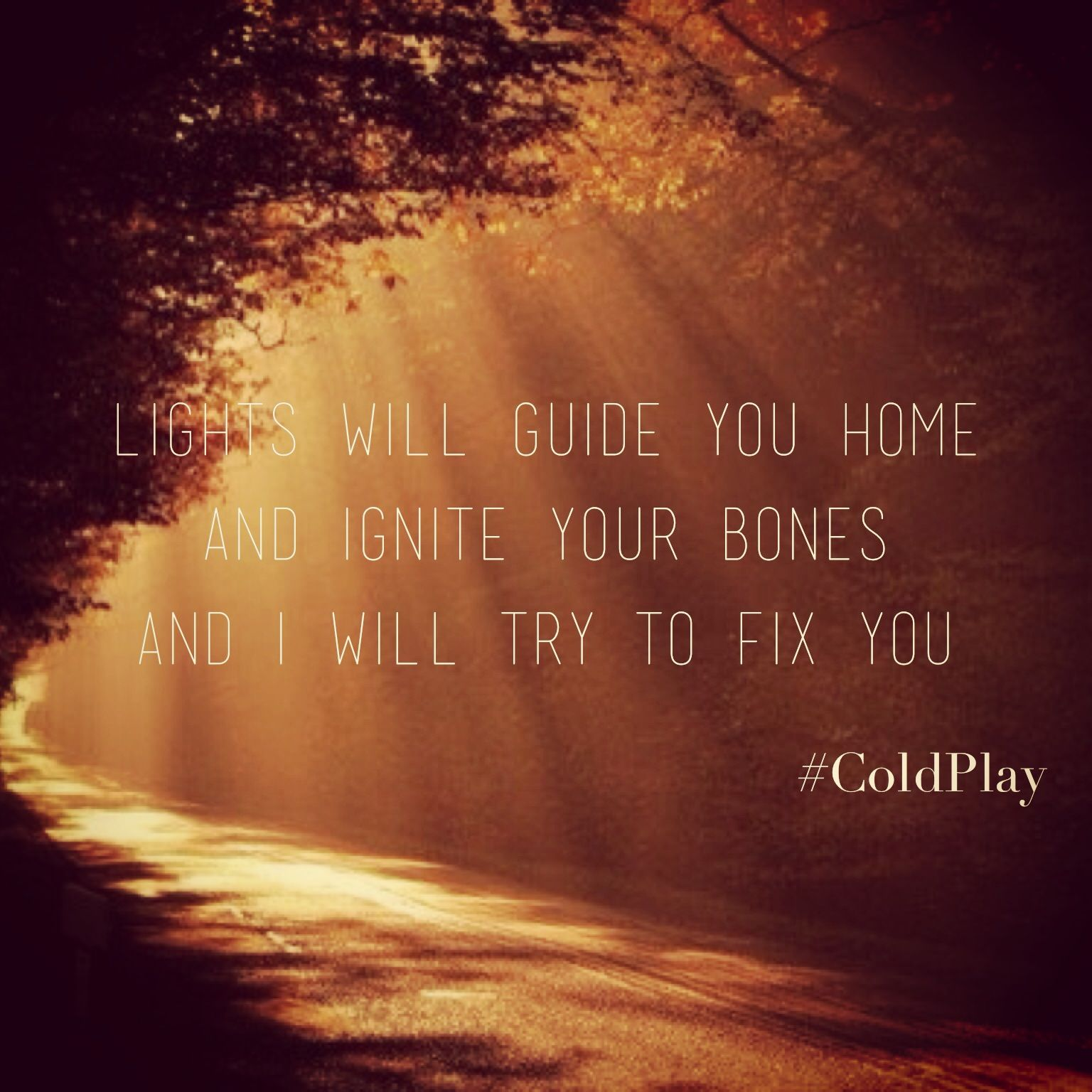 Fix you Coldplay Has one of the greatest lyrics. (With