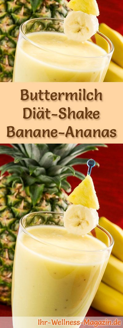buttermilch shake mit banane und ananas di t shake rezepte mit buttermilch buttermilch. Black Bedroom Furniture Sets. Home Design Ideas