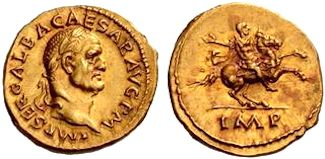 Gold coin of Emperor Galba. He reigned in 68-69 AD.