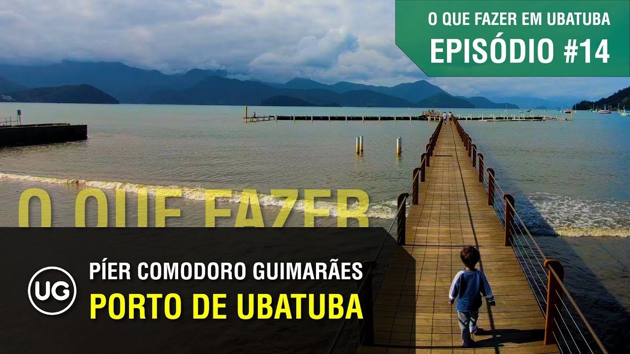 Ep 14 Porto De Ubatuba Terminal Maritimo Comodoro Guimaraes