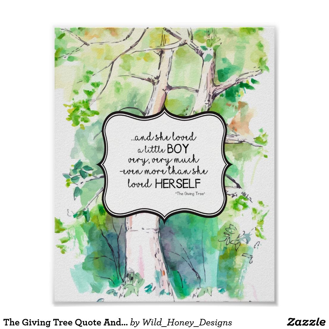The Giving Tree Quote And She Loved A Little Boy Poster ...