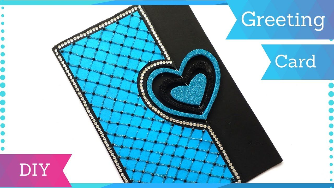 Diy Heart Greeting Card Design For Birthday  Handmade Card Ideas