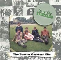Save the Turtles: The Turtles Greatest