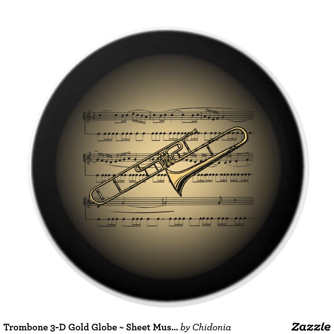 ed27dc8ec775f024b904bb642c6775a3 trombone 3 d gold globe ~ sheet music ~ black bg ~ ceramic knob