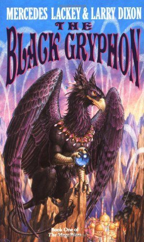 The Black Gryphon Mage Wars By Mercedes Lackey Http Www