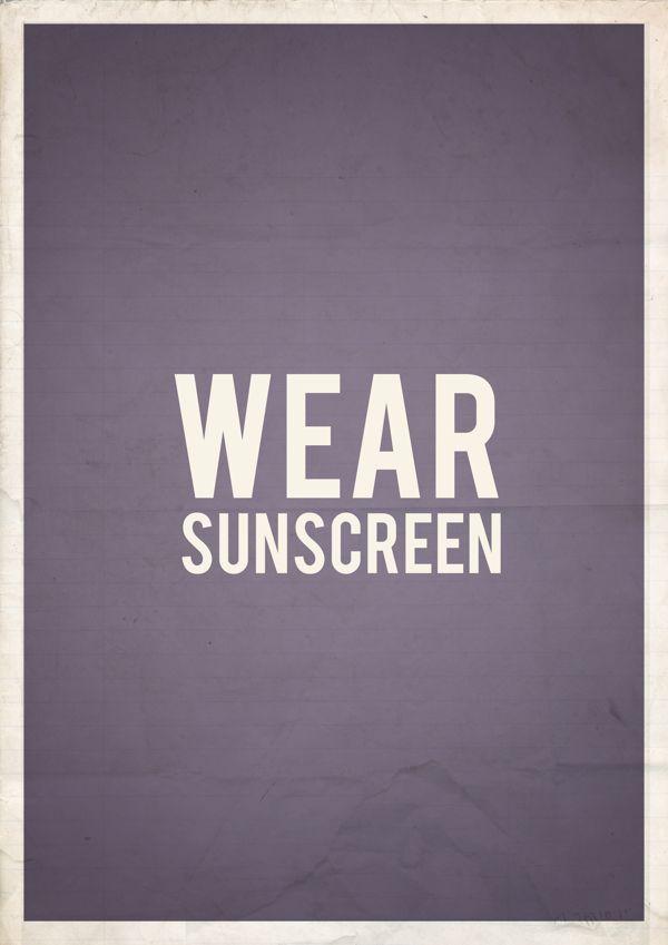 Baz Luhrmann   poster by Alison Waltham   Wear sunscreen ...