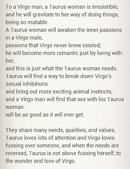virgo woman dating a taurus man Im a virgo man and i have had great experiences with taurus women including one really great relationship do any taurus women out there actively seek.