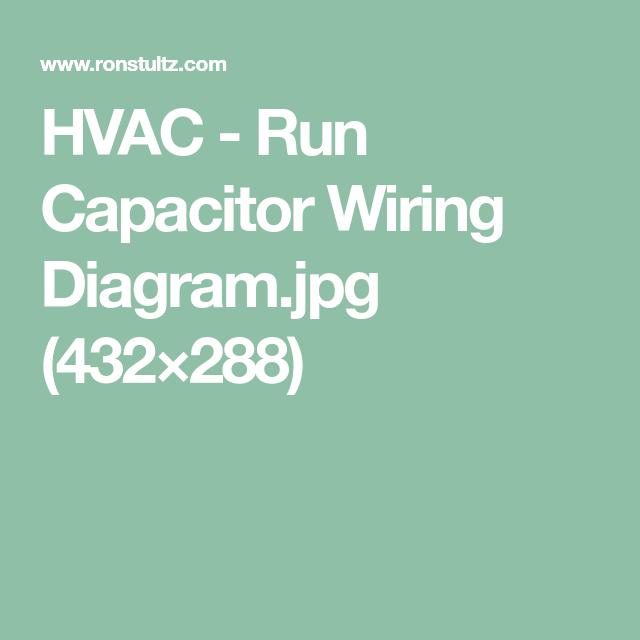 HVAC - Run Capacitor Wiring Diagram.jpg (432×288) | AC | Pinterest