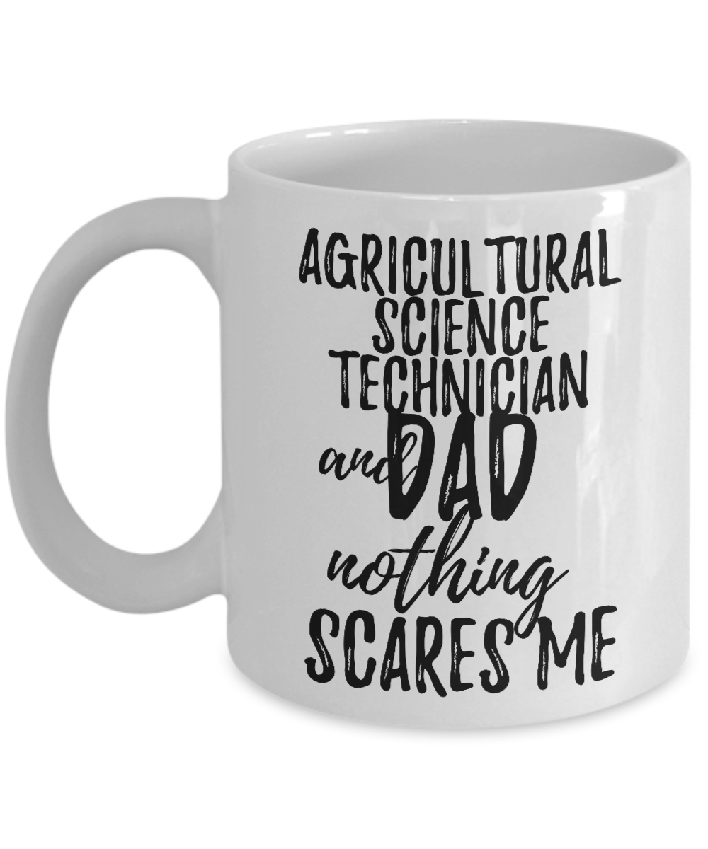 Agricultural Science Technician Dad Mug Funny Gift Idea