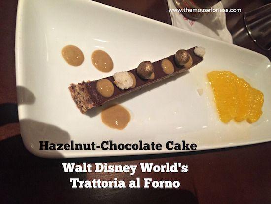 Piedmont Hazelnut-Chocolate Cake at Trattoria  at Disney's BoardWalk Resort & Spa #DisneyDining #BoardwalkResort