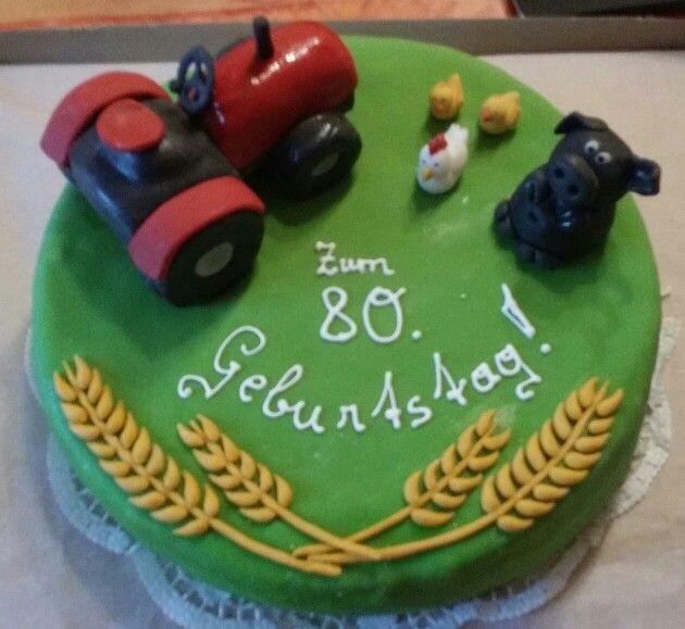 Torte Landwirt Eigene Kreationen Own Cakes