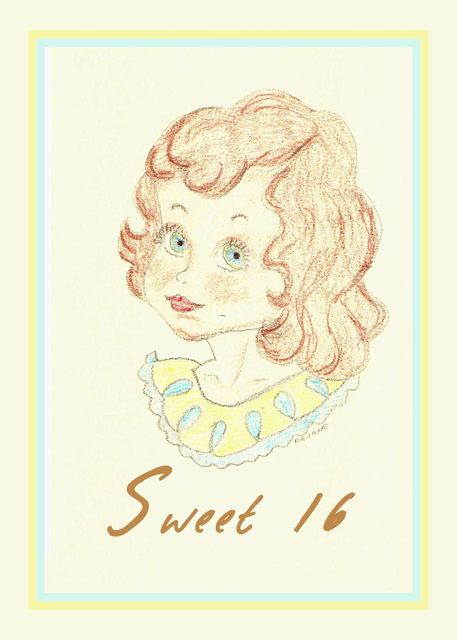 Sweet 16 Birthday Card Drawing Done By My Older Sister Rosie Cards