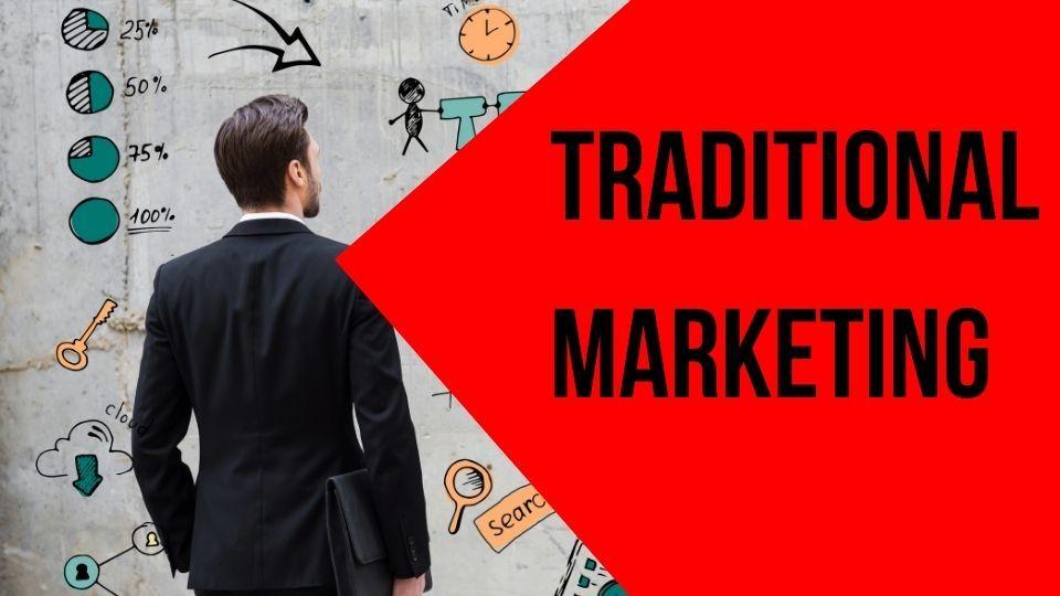 Traditional Marketing Digital Marketing Marketing Method Marketing