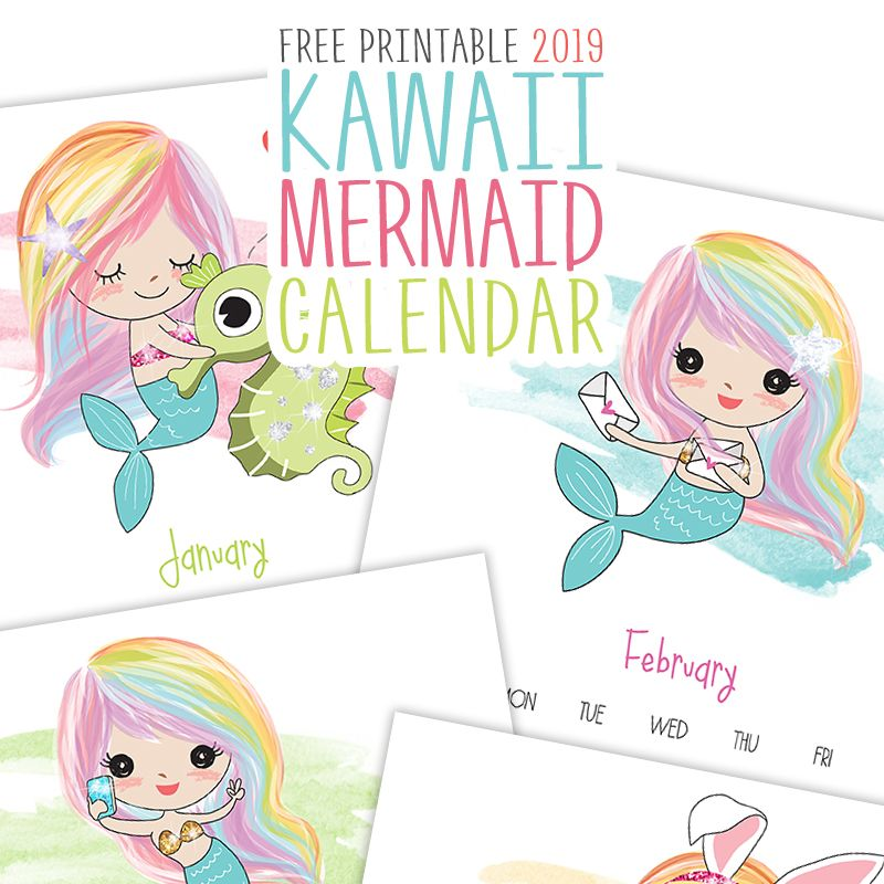 Free Printable 2019 Kawaii Mermaid Calendar Printables Free