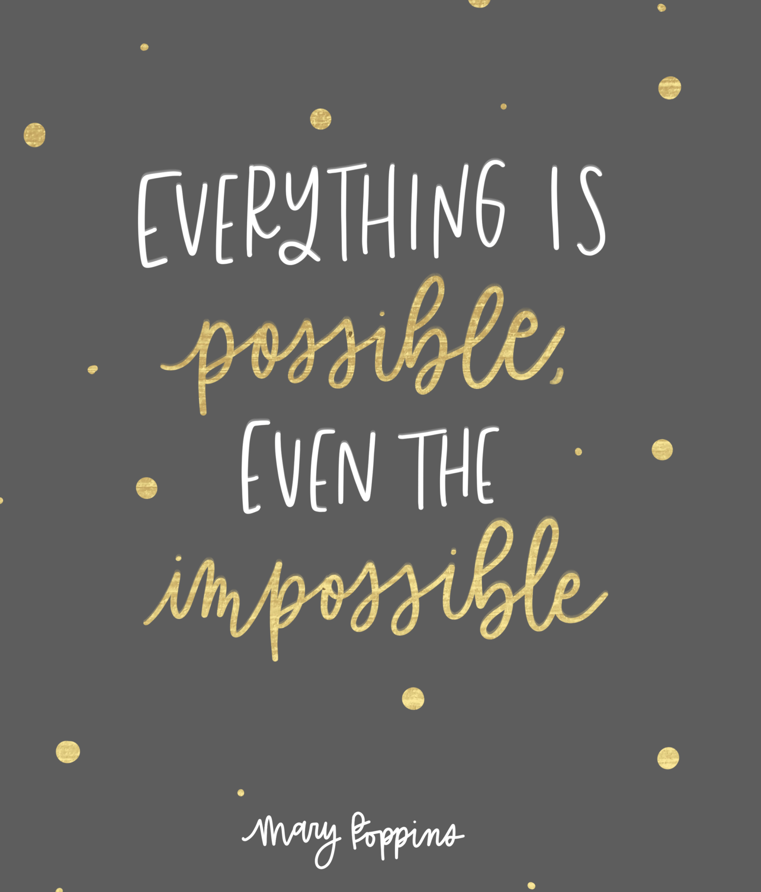 Everything Is Possible Even The Impossible Mary Poppins Returns Quotes From Mary Poppins Returns Mary Poppins 2018 Quotes Disney Quotes Quotes Marypoppin