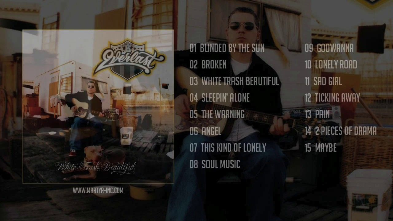 Everlast White Trash Beautiful Full Album Mu Sicc