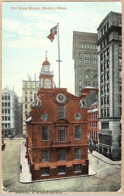 Postcard Of The Old State House In Boston Massachusetts Postcard American Revolutionary War In Boston
