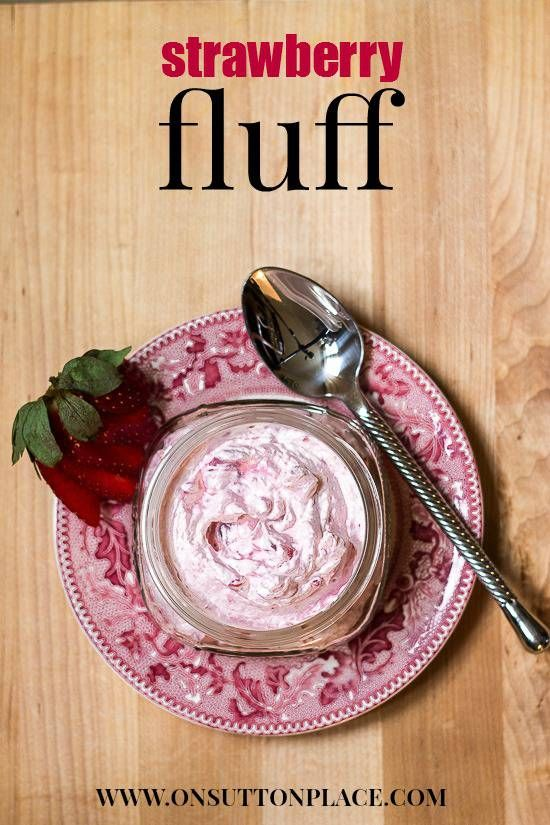 This fresh Strawberry Fluff Dessert can be served in jars and made the day before a party or picnic. Just 5 ingredients makes it a great sweet treat!