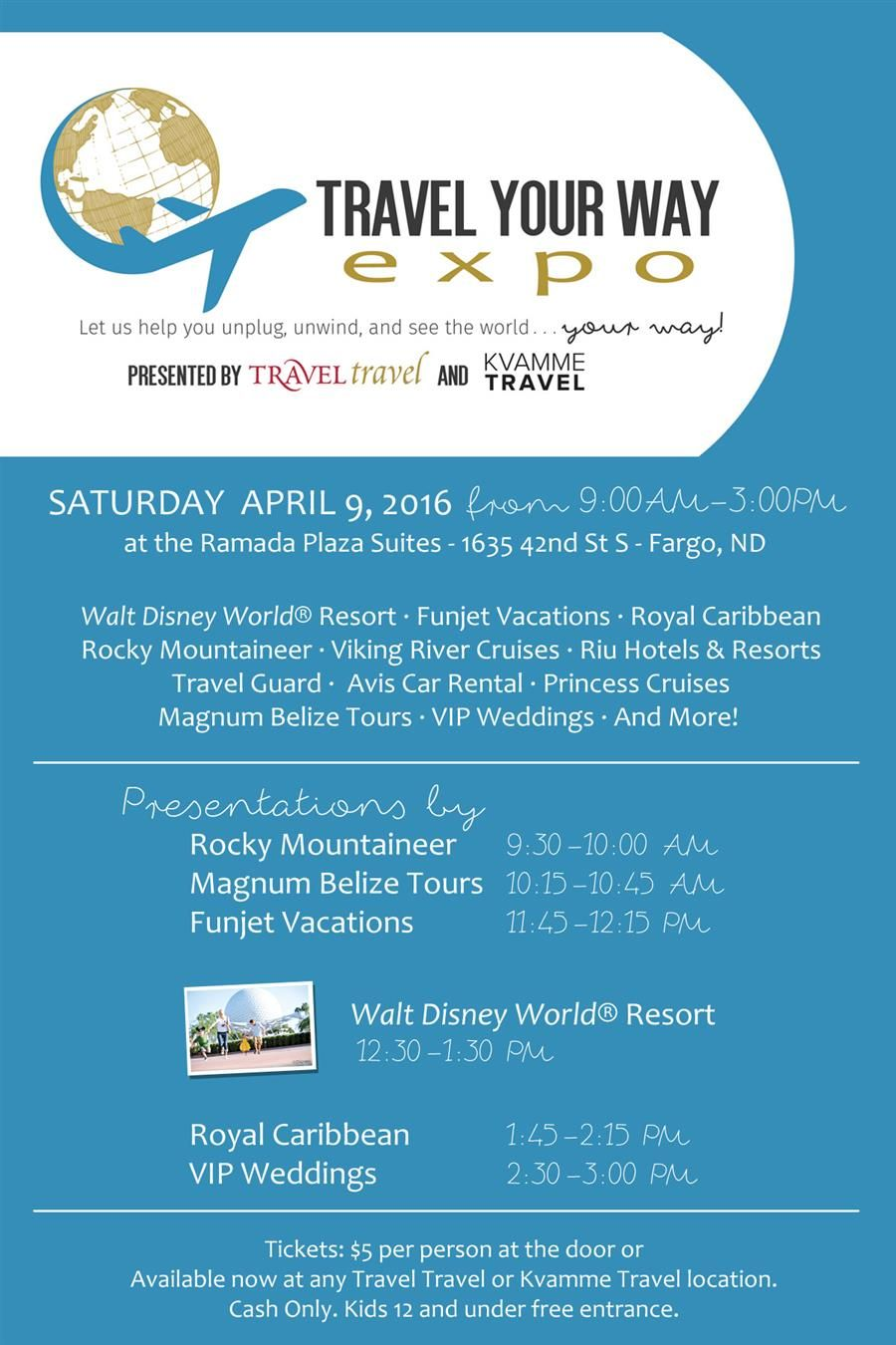 Join Travel Travel April 9 At The Ramada Fargo For The Travel You