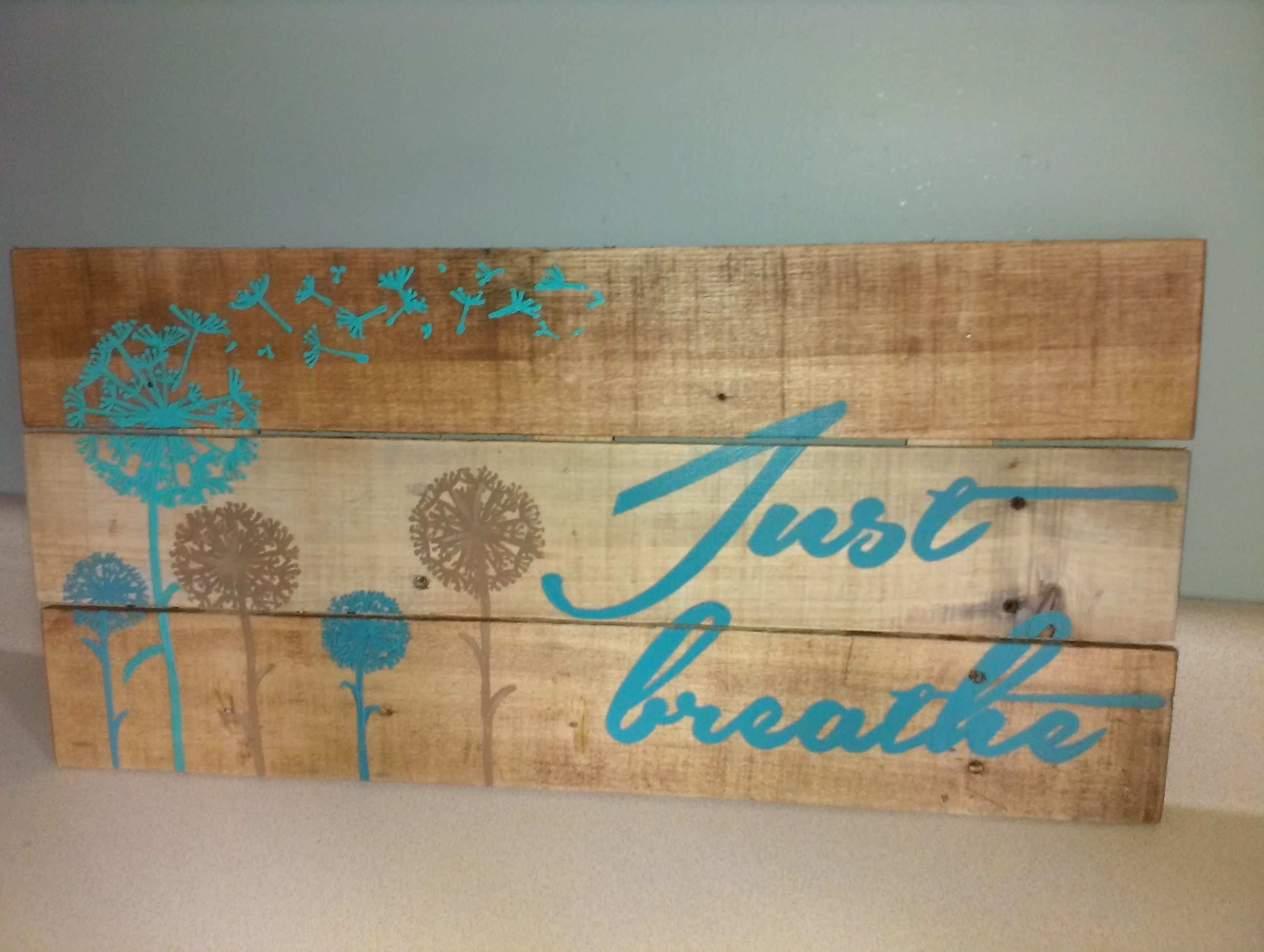 Handmade custom sign Just breathe quote with