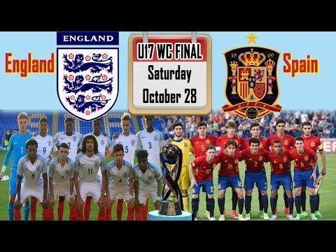 England U17 V Spain U17 Fifa U17 Wc 2017 Final Watch Here Sportsdhaba Fifa World Cup Fifa World Cup 2017