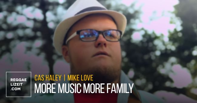 Cas Haley Feat Mike Love More Music More Family Video Mike Love Family Video Music