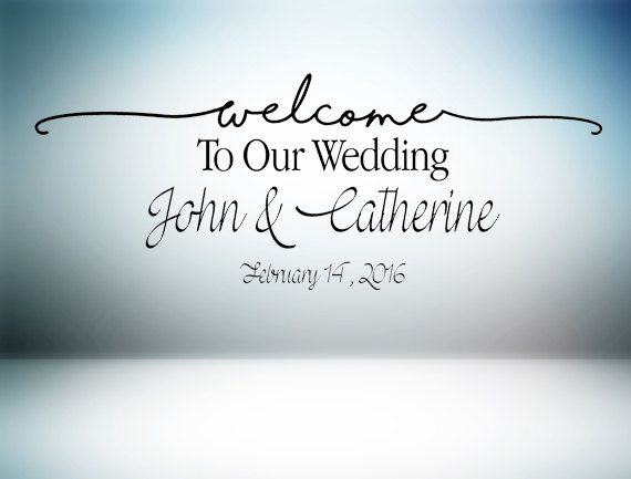 Welcome To Our Wedding Custom Vinyl Wall Decal By - Custom vinyl wall decals dance