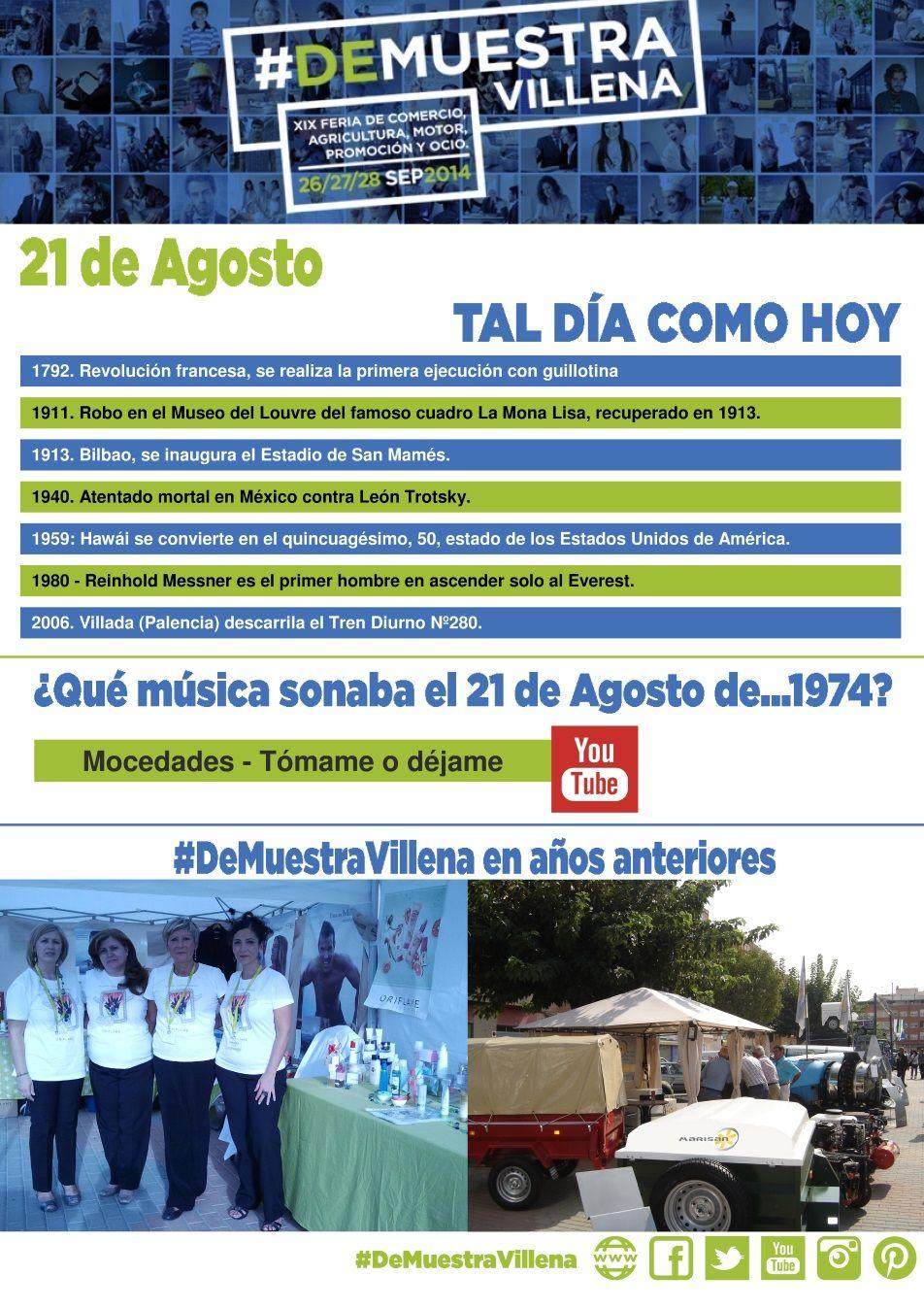 TAL DÍA COMO HOY. 21 de Agosto. #DeMuestraVillena  www.muestravillena.villena.es www.facebook.com/Muestravillena @muestravillena