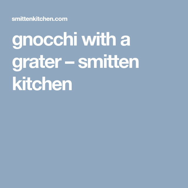 Gnocchi With A Grater Foods