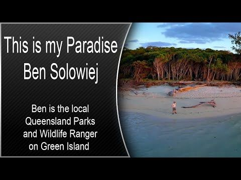 This Is My Paradise Ben Solowiej Great Barrier Reef Paradise Island
