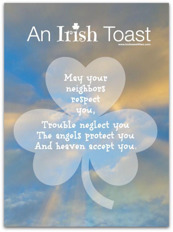 17 Irish Blessings Proverbs And Toasts Plus FREE Printables Sweet Holiday Ideas Irish