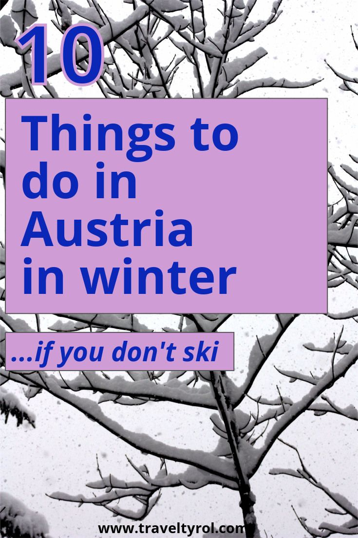 Things to do in Austrian in winter.