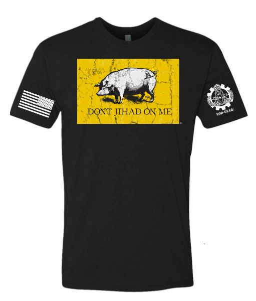 """Piss off and offend all of your Liberal """"friends"""" with the Dont Jihad On Me T-Shirt available exclusively on EOD-Gear.com."""