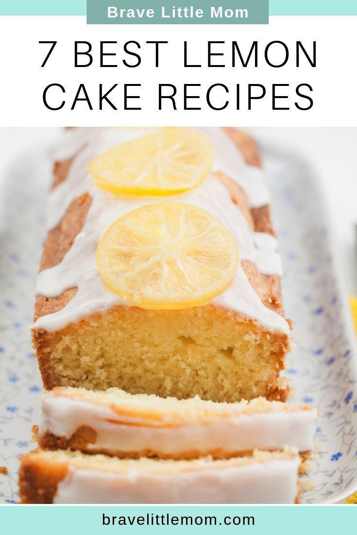 Best Lemon Cake Recipes 7 Best Lemon Cake Recipes Try out my favorite lemony lemon pound cake recipe plus check out these other amazing lemon cake recipesnot to mention l...