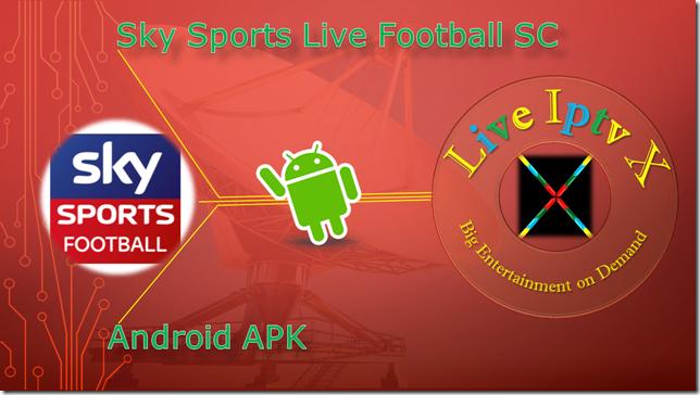 Watch TV Stream Online Sky Sports Live Football SC APK