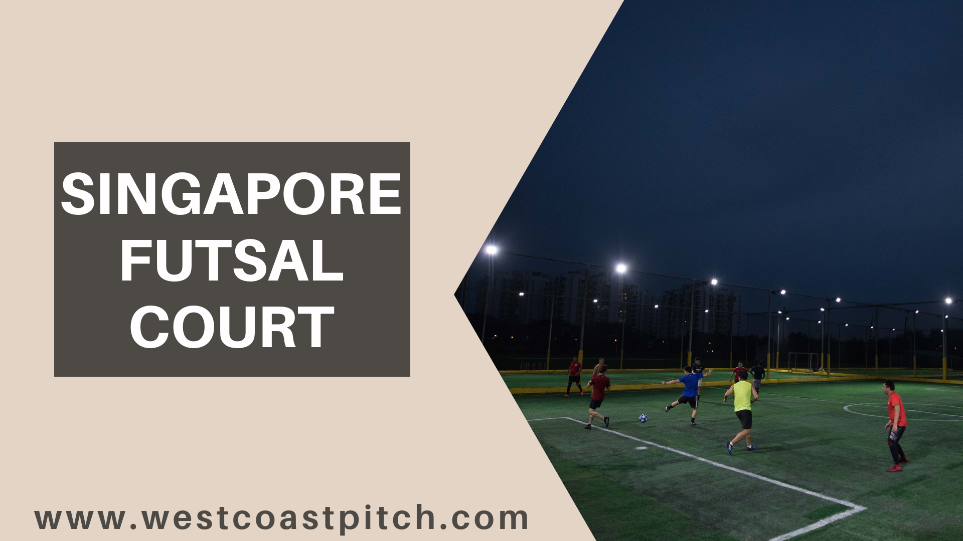 Futsal Game Is Popular Amongst All Ages In Singapore The Popularity Of This Game Is Increasing At A Rapid Speed Futsal Court Soccer Academy Football Pitch