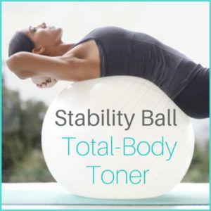 stability ball totalbody toner  get healthy u  chris