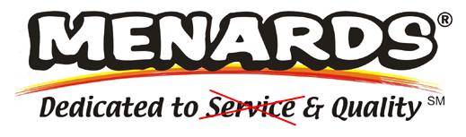 Menards - Dedicated to No Customer Service | Misc | Free
