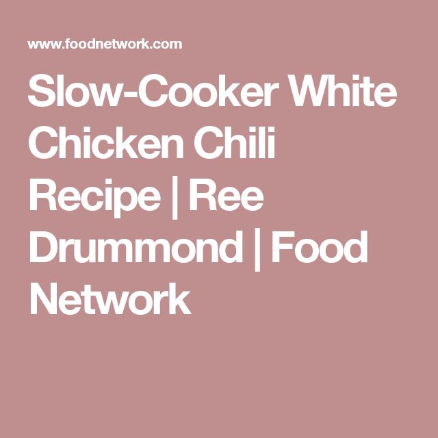 Slow cooker white chicken chili recipe ree drummond food network slow cooker white chicken chili recipe ree drummond food network forumfinder Gallery