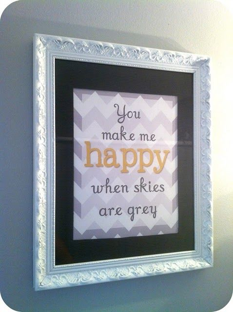 You are my Sunshine, You make me Happy when skies are grey PRINTABLE from Classy Clutter