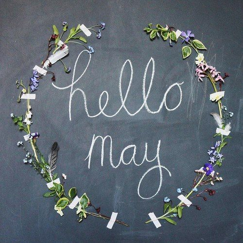 Hello May! chalkboard print  (Well, I wish this is what May felt like here, right now!)
