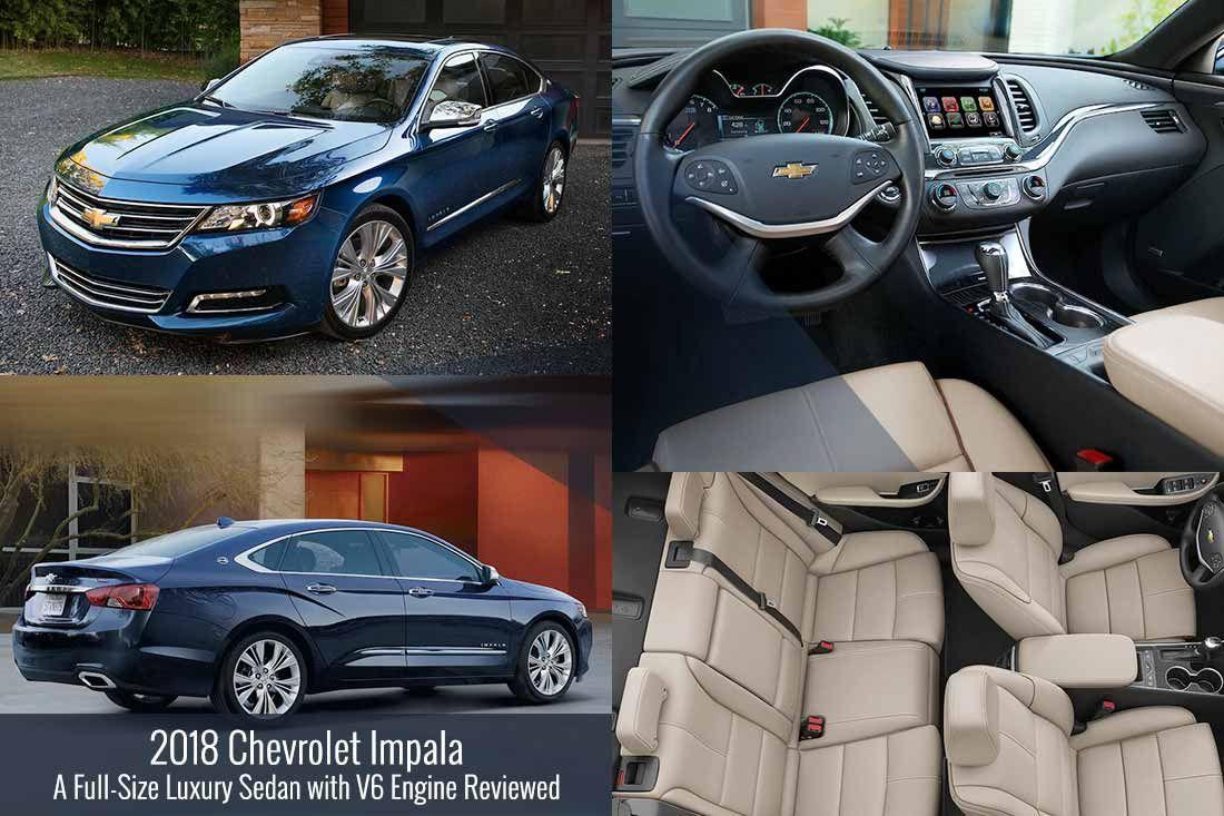 2018 Chevrolet Impala A Full Size Luxury Sedan With V6 Engine