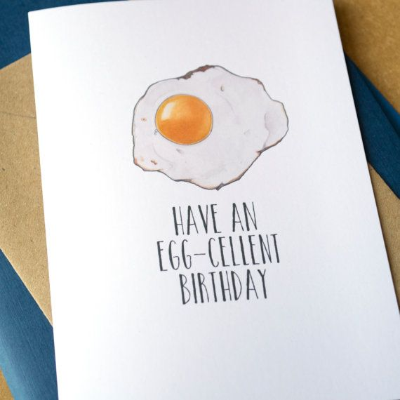 Have An Egg Cellent Birthday Card Funny Birthday Card Funny Birthday Cards Birthday Cards Dad Birthday Card