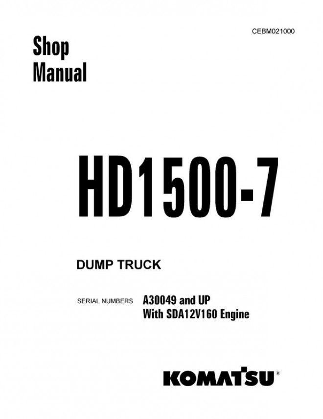 Komatsu HD1500-7 Dump Truck (A30049 and up) Shop Manual