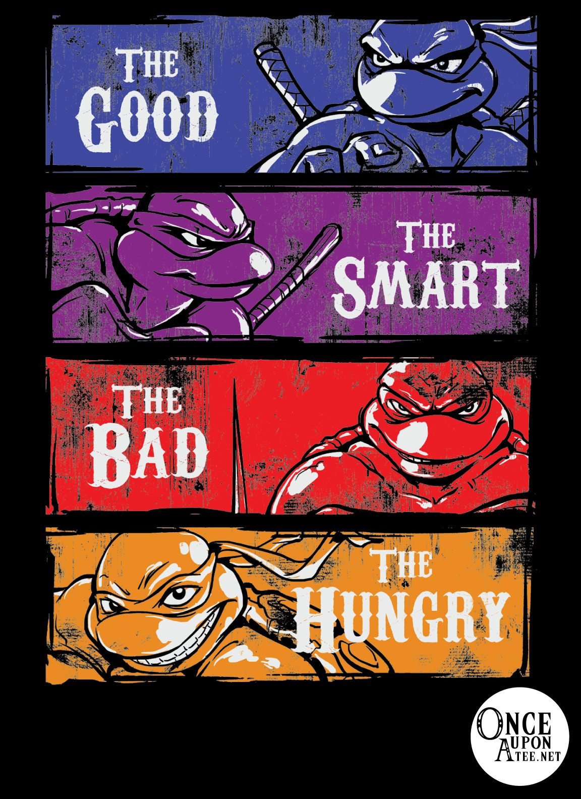 """""""The Good, the Smart, the Bad, and the Hungry"""" is available for $12 at http://www.onceuponatee.net this week only! #OUAT #Onceuponatee #TMNT #turtles #ninjaturtles #teenagemutantninjaturtles #shredder #cartoon #apparel #fashion #clothing #sale"""