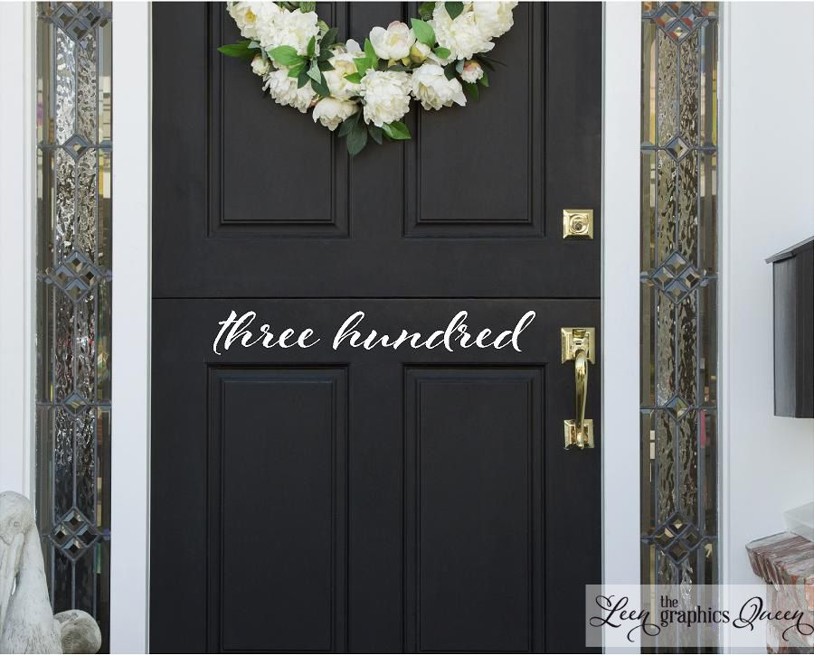 Leen the graphics queen script front door number decal 10 00 http www leenthegraphicsqueen com script front door number decal